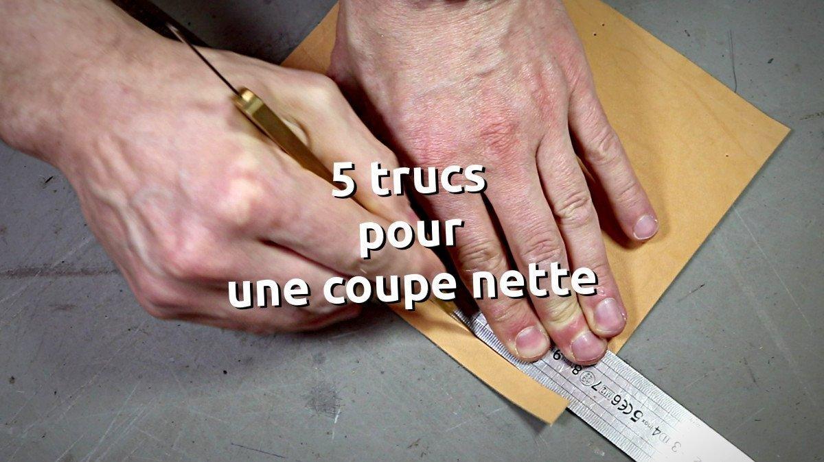 5 trucs pour obtenir des coupes nette facilement - couper du cuir - tithouan pour point-sellier.com