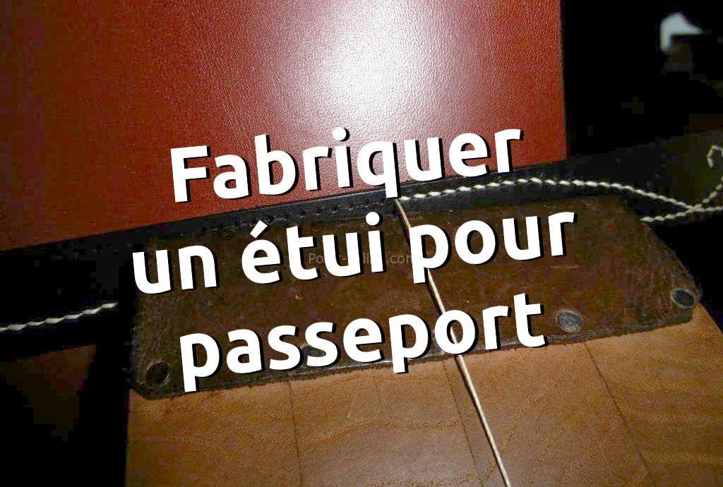 fabriquer un étui pour passeport en cuir