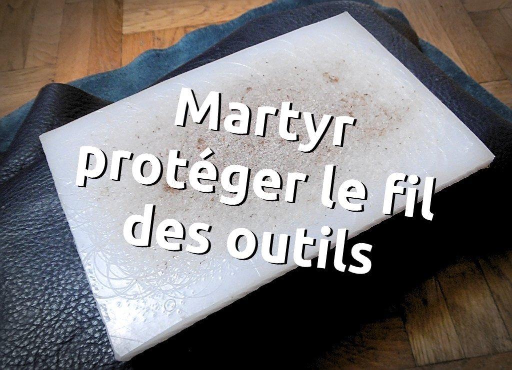Ameliorer la frappe pour les emporte pièces, utilisation d'un martyr pour protéger les outils