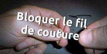 Bloquer le fil de couture pour coudre le cuir