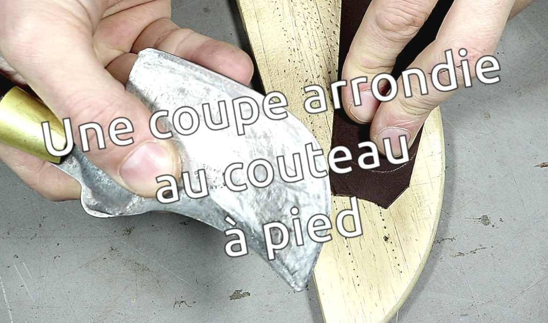 couper un arrondi avec un couteau à pied, cornette ou demi lune - tithouan pour point-sellier.com