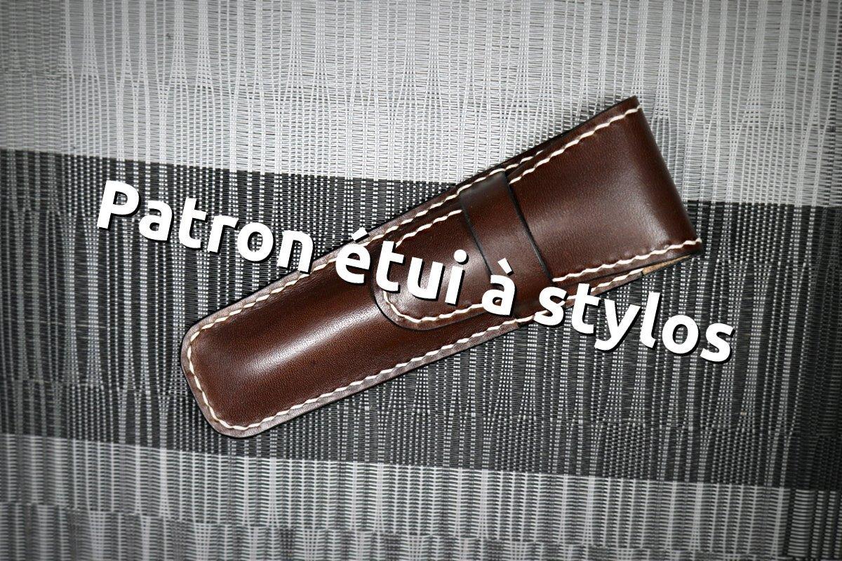 Patron libre et gratuit d'un étui pour stylo en cuir - Point-sellier.com - Tithouan