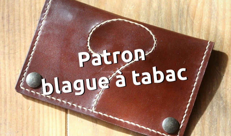 Patron libre maroquinerie blague tabac cuir