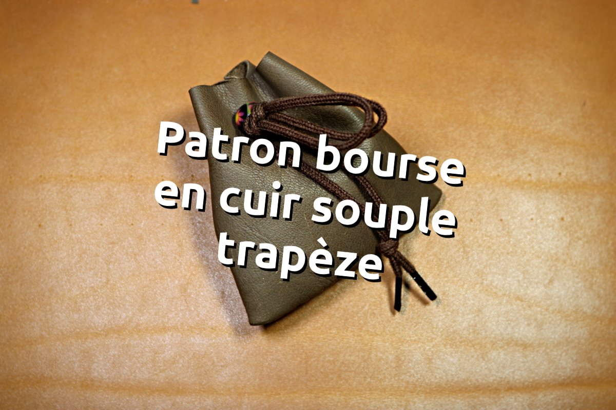 Patron gratuit bourse en cuir souple trapèze - tithouan pour point-sellier