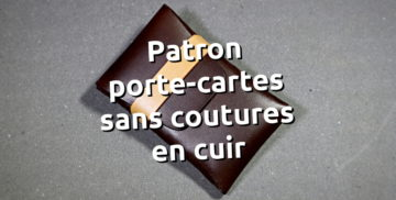 Patron porte-cartes en cuir sans coutures modèle vertical - tithouan pour point-sellier.com