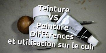 peinture teinture pour le cuir, différence et utilisation pour mieux comprendre et les appliquer - tithouan pour point-sellier.com