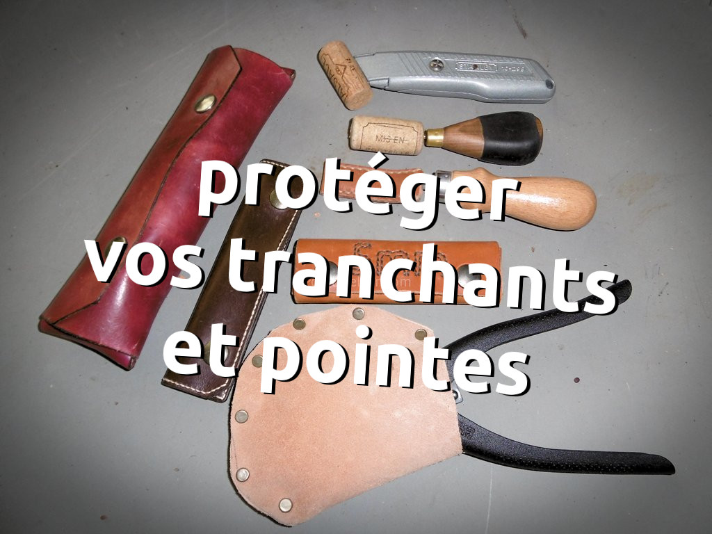 Protéger ses outils avec des housses et des étuis de rangement