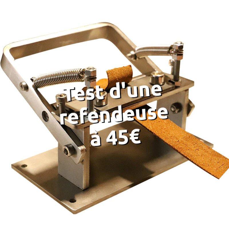 Test d'une refendeuse aliexpress à 45€ pour refendre le cuir en maroquinerie - tithouan pour point-sellier.com